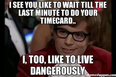 timecard memes