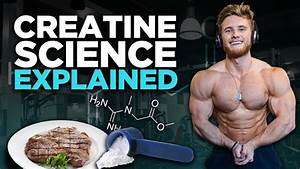 How To Use Creatine To Build Muscle  Loading  Timing  U0026 Hair Loss   Science Explained