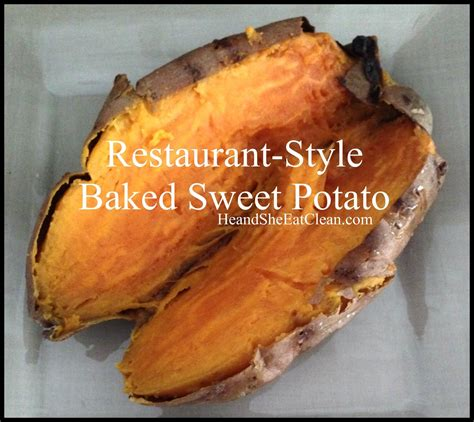 baked sweet potato recipe clean eat recipe restaurant style baked sweet potato he and she eat clean