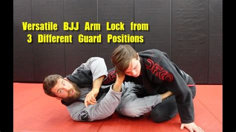 Versatile BJJ Arm Lock from 3 Different Guard Positions ...