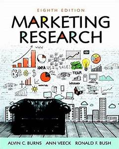 U0026quot Marketing Research U0026quot  By Alvin C  Burns And Ann Veeck