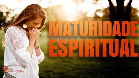 Maturidade Espiritual Youtube