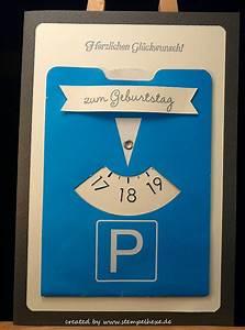 Geburtstagskarten Basteln Ideen : karte geburtstag 18 parkscheibe stampin stemplehex geschenke gebur ~ Watch28wear.com Haus und Dekorationen