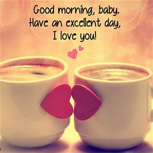 Cute & Romantic Good Morning Wishes - Good Morning Images ...