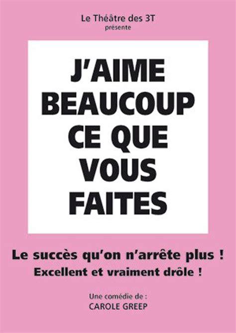 J Aime Cuisiner Tournefeuille by Spectacle J Aime Beaucoup Ce Que Vous Fa 238 Tes 224 Toulouse Du