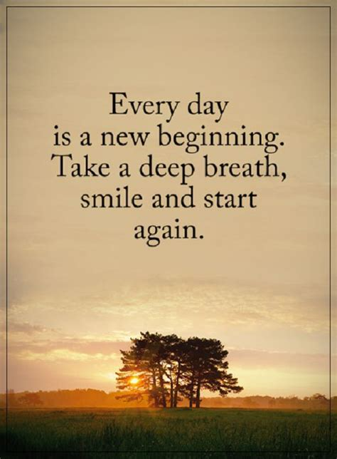 positive quotes  life   deep breath  day