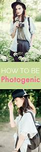 The Best Tips To Assure You're Perfectly Photogenic ...