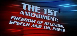 On Topic - 1st Amendment - Freedom of Religion, Speech and ...
