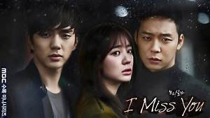 I Miss You aka Missing You 2012-2013 Korean Drama Review ...