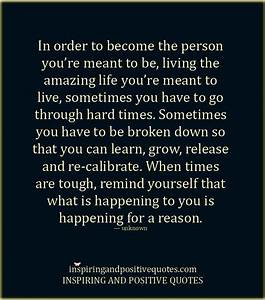 Everything happens for a reason. – Inspiring and Positive ...