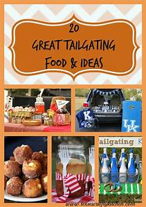 20 Great Tailgating Foods & Ideas - Texas Crafty Kitchen
