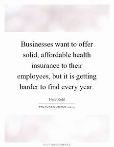 Businesses want... Provide Insurance Quotes