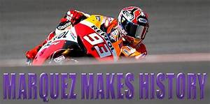 MARQUEZ MAKES HISTORY | Bikesportnz
