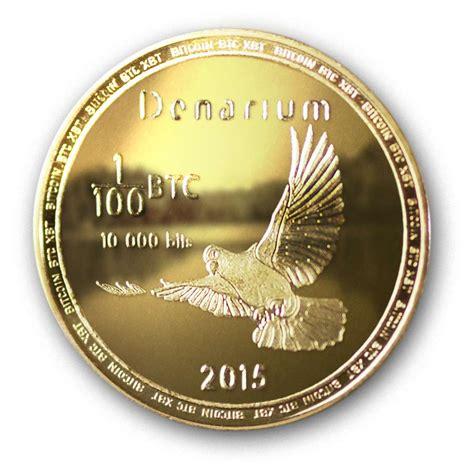 Bid Coin Denarium 1 100 Btc Gold Plated Denarium Bitcoin