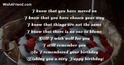 You were, are and will always remain my friend. Birthday Messages For Ex Girlfriend