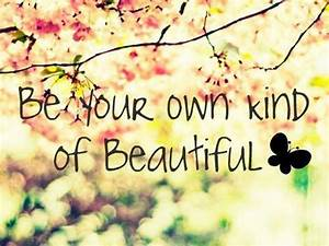 beautiful quotes about being you