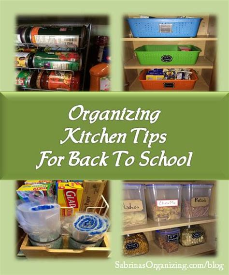 tips to organize kitchen organizing kitchen tips for back to school 6266