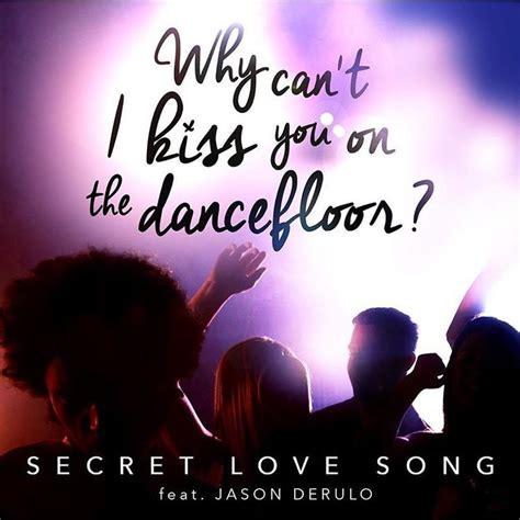 Secret Love Song Free Mp3 Download Muzmo
