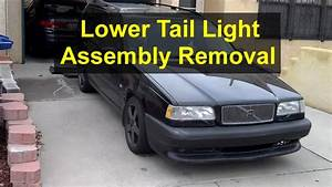 How To Remove The Lower Tail Light Assembly Removal Volvo