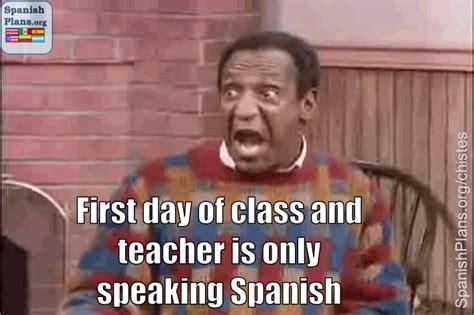 Spanish Teacher Memes - spanish teacher memes spanishplans org