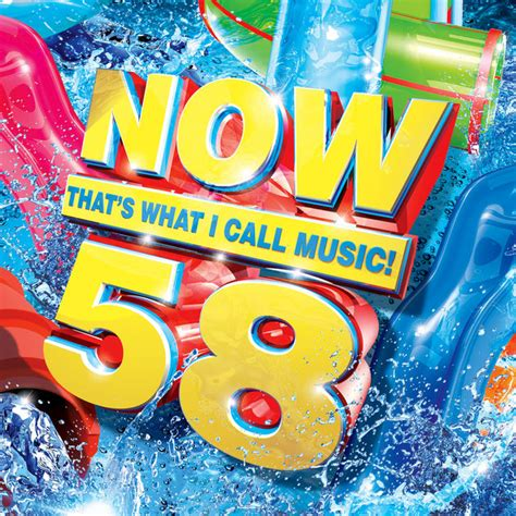 """""""now That's What I Call Music, Vol 58"""" By Various Artists"""