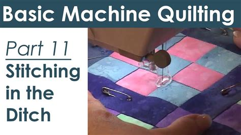 how to stitch in the ditch stitching in the ditch how to machine quilt youtube