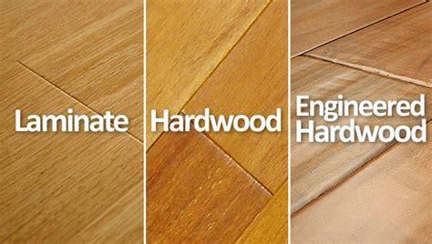 Hardwood vs Laminate vs Engineered Hardwood Floors   What