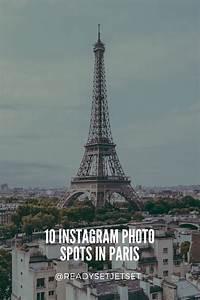 Jet Set Paris : 10 instagram photo spots in paris that you have to visit ready set jet set ~ Medecine-chirurgie-esthetiques.com Avis de Voitures