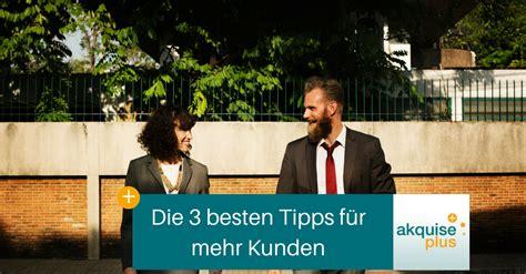 Die 3 Besten Tipps Für Mehr Kunden › Kundenakquise Hamburg