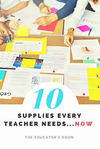 Classroom Supplies Every Teacher Needs