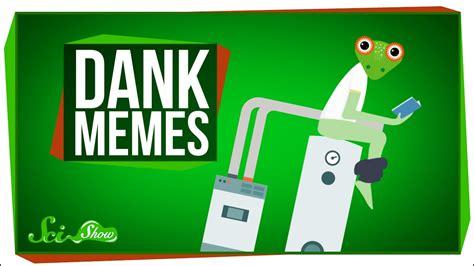 What Are Dank Memes - the science of dank memes doovi