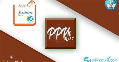 Download soal akm 2021 semua mata pelajaran sma pdf doc. Latihan Soal PAT PPKN / PKn SMP Kelas 7 Tahun 2020 K13