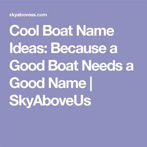Boat Wedding Puns by Best 20 Boat Names Ideas On Pun Names