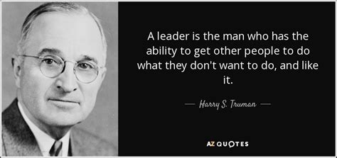 harry  truman quote  leader   man