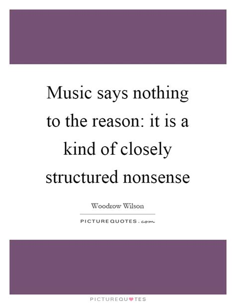 Music Says Nothing To The Reason It Is A Kind Of Closely