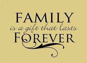 Quotes About Family Forever. QuotesGram