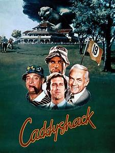 Caddyshack (1980) - Rotten Tomatoes