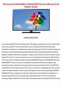 Samsung Un65eh6000 Un65eh6000f Service Manual By