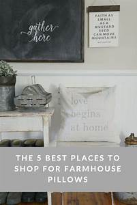 Farmhouse pillows are a must have check out my 5 favorite for Best place to shop for pillows