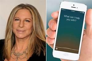 Barbra Streisand wasn't happy that Siri couldn't pronounce ...