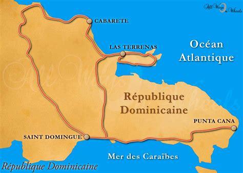 Punta Cana Carte Géographique Monde by Situer Punta Cana Carte Monde My