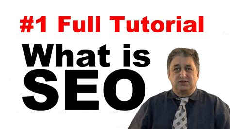 Seo Tutorial by Seo Tutorials For Beginners What Is Seo 1