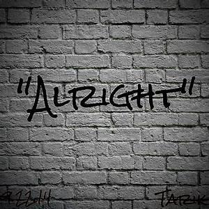 Tarik - Alright | Stream [New Song] | DJBooth