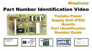 Tv Part Identification Number Help Guide For Toshiba Power