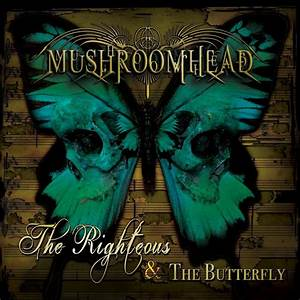 ALBUM REVIEW: THE RIGHTEOUS AND THE BUTTERFLY - MUSHROOMHEAD