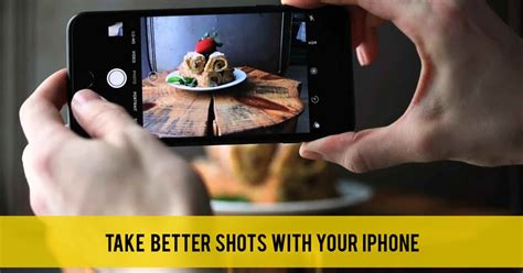 to take better iphone pictures food photography tips apps to take better with