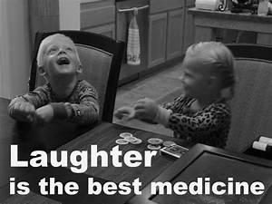 Laughter is the best medicine | Words of Inspiration ...