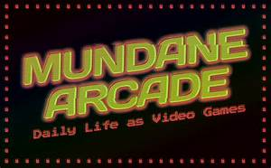 Mundane Arcade: 6 Daily Life Activities as Video Games ...