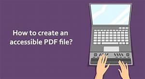 How to create accessible pdf files classic pdf editor for Accessible pdf documents
