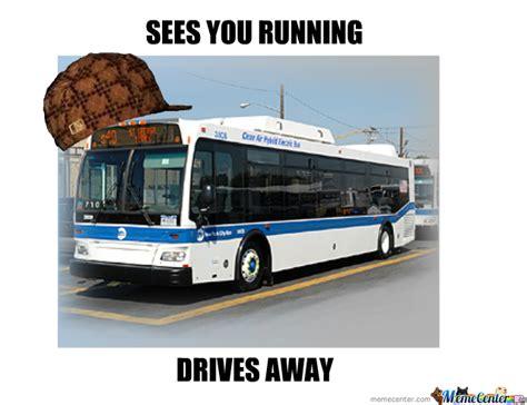 Meme Bus - scumbag bus by ohiomambo meme center